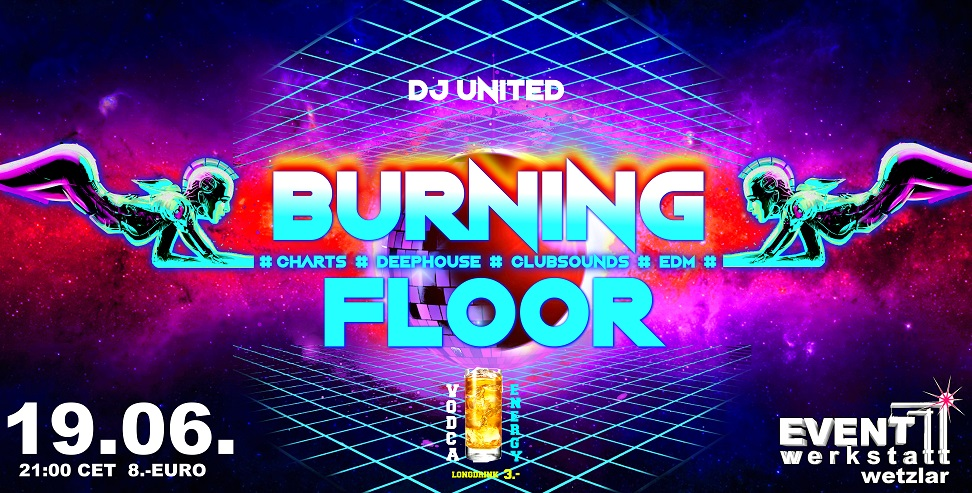 19.06.2021 - Burning Floor