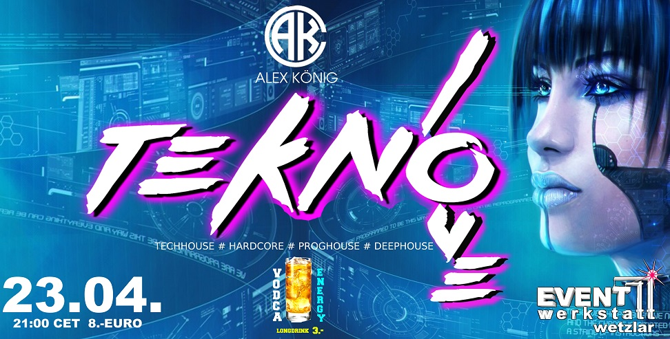 23.04.2021 - TECHNO LOVE ### ALEX KÖNIG ###